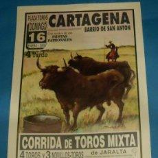 Tauromaquia: CARTEL DE TOROS. PLAZA DE CARTAGENA. AGUSTIN SOLANO, ANTONIO MONDEJAR, VICTOR PUERTO...AÑO 2000.. Lote 29495685