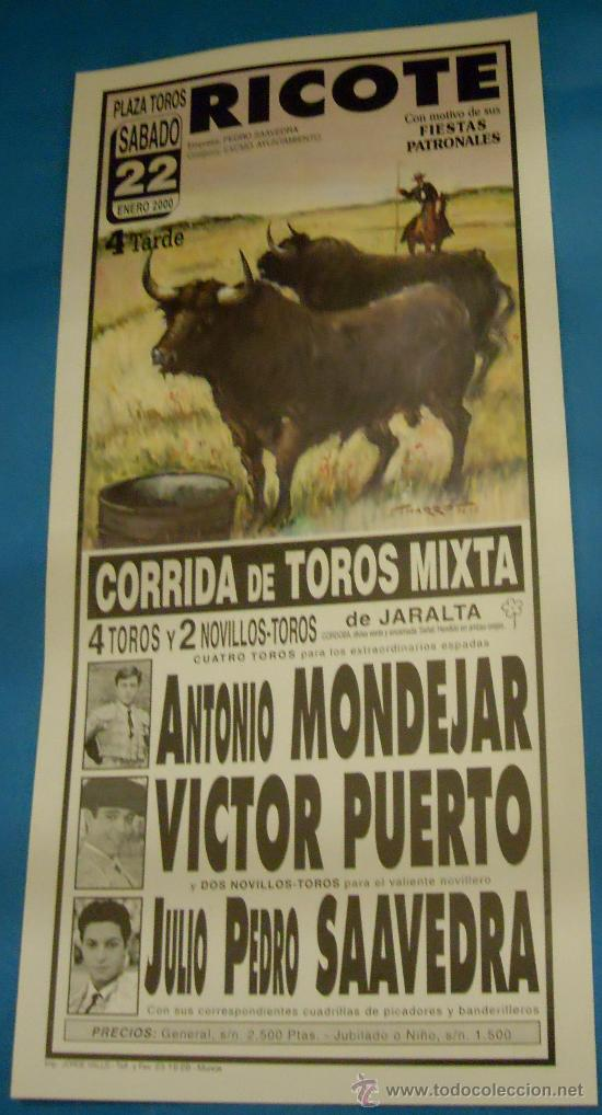 CARTEL DE TOROS. PLAZA DE RICOTE. ANTONIO MONDEJAR, VICTOR PUERTO Y JUAN PEDRO SAAVEDRA. AÑO 2000. (Coleccionismo - Tauromaquia)