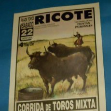 Tauromaquia: CARTEL DE TOROS. PLAZA DE RICOTE. ANTONIO MONDEJAR, VICTOR PUERTO Y JUAN PEDRO SAAVEDRA. AÑO 2000.. Lote 29513267