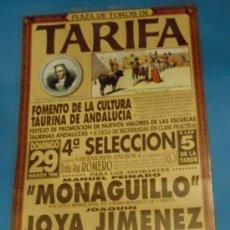 Tauromaquia: CARTEL DE TOROS. PLAZA DE TARIFA. EL MONAGUILLO, JOYA JIMENEZ, ROLDAN LOPEZ...AÑO 1998.. Lote 29514399