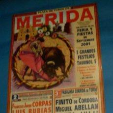 Tauromaquia: CARTEL DE TOROS. PLAZA DE MERIDA. FERIA Y FIESTAS DE SEPTIEMBRE 2001.. Lote 29668184