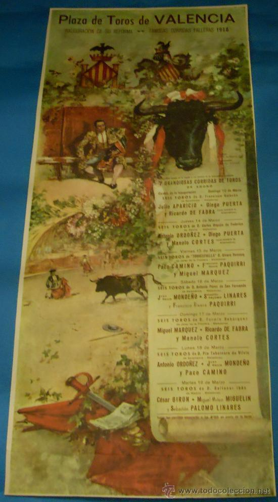 CARTEL DE TOROS. PLAZA DE VALENCIA. INAUGURACION DE SU REFORMA. FAMOSAS CORRIDAS FALLERAS. AÑO 1968. (Coleccionismo - Tauromaquia)
