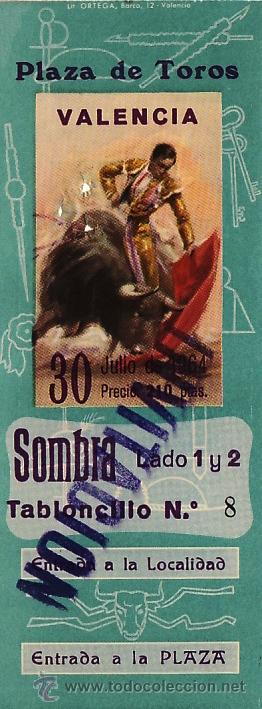 ENTRADA PLAZA DE TOROS VALENCIA - 30 JULIO 1964 - ET1861 (Coleccionismo - Tauromaquia)