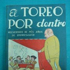 Tauromaquia: EL TOREO POR DENTRO POR JUAN CORTES SALIDO 1953. Lote 30354910