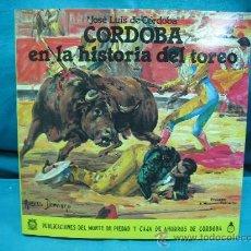Tauromaquia: CORDOBA EN LA HISTORIA DEL TOREO POR JOSE LUIS DE CORDOBA 1985. Lote 30395324