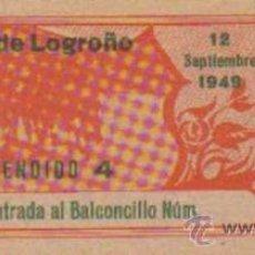 Tauromaquia: TAUROMAQUIA. TEMPORADA 1949. ENTRADA PLAZA TOROS LOGROÑO. SOMBRA. 4ª. 1 PGS.. Lote 31104015