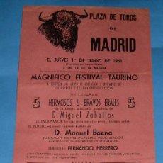 Tauromaquia: CARTEL DE TOROS. PLAZA DE MADRID. MAGNIFICO FESTIVAL TAURINO, 1961. RAFAEL LLORENTE, RAFAEL GIRON.... Lote 31411074