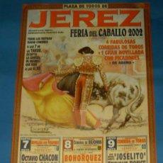 Tauromaquia: CARTEL DE TOROS. PLAZA DE JEREZ FRA. FERIA DEL CABALLO 2002.. Lote 31414072