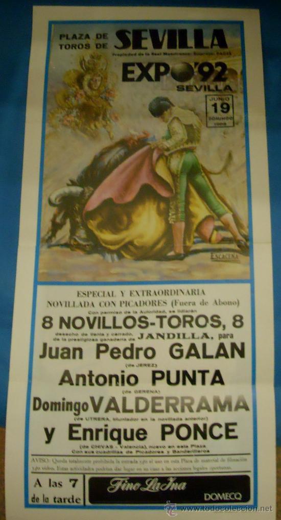 CARTEL DE TOROS. PLAZA DE SEVILLA. JUAN P. GALAN, ANTONIO PUNTA, VALDERRAMA Y PONCE. AÑO 1988. (Coleccionismo - Tauromaquia)