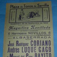 Tauromaquia: CARTEL DE TOROS. PLAZA DE SEVILLA. JOSE RGUEZ CORIANO, ANDRES LUQUE GAGO Y RAYITO. AÑO 1953.. Lote 31503134