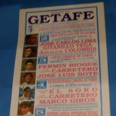 Tauromaquia: CARTEL DE TOROS. PLAZA DE GETAFE. FERIA DE LA ZONA SUR EN HONOR A LA SRA. DE LOS ANGELES. AÑO 1990.. Lote 31537206