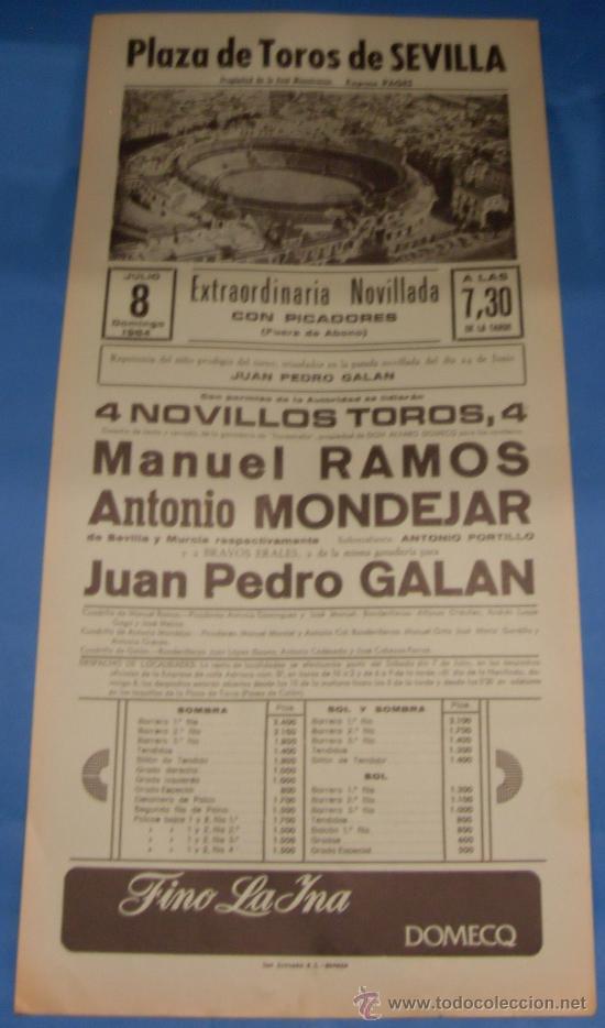 CARTEL DE TOROS. PLAZA DE SEVILLA. MANUEL RAMOS, ANTONIO MONDEJAR Y JUAN P. GALAN. AÑO 1984. (Coleccionismo - Tauromaquia)