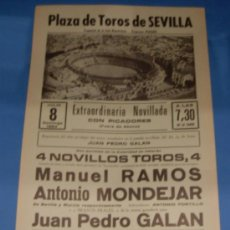 Tauromaquia: CARTEL DE TOROS. PLAZA DE SEVILLA. MANUEL RAMOS, ANTONIO MONDEJAR Y JUAN P. GALAN. AÑO 1984.. Lote 31539554
