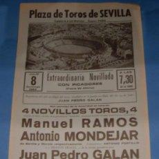 Tauromaquia: CARTEL DE TOROS. PLAZA DE SEVILLA. MANUEL RAMOS, ANTONIO MONDEJAR Y JUAN P. GALAN. AÑO 1984.. Lote 31539581