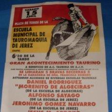 Tauromaquia: CARTEL DE TOROS. PLAZA DE CHAPIN, JEREZ FRA. GRAN ACONTECIMIENTO BENEFICO. . Lote 31574302