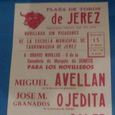 Tauromaquia: CARTEL DE TOROS. PLAZA DE JEREZ DE LA FRA. MIGUEL AVELLAN, OJEDITA Y JOSE Mª SOLER. . Lote 31576981