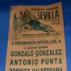 Tauromaquia: CARTEL DE TOROS. PLAZA DE SEVILLA. GONZALO GONZALEZ, ANTONIO PUNTA Y DOMINGO VALDERRAMA. AÑO 1988.. Lote 31598871