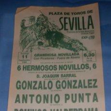 Tauromaquia: CARTEL DE TOROS. PLAZA DE SEVILLA. GONZALO GONZALEZ, ANTONIO PUNTA Y DOMINGO VALDERRAMA. AÑO 1988.. Lote 31598888