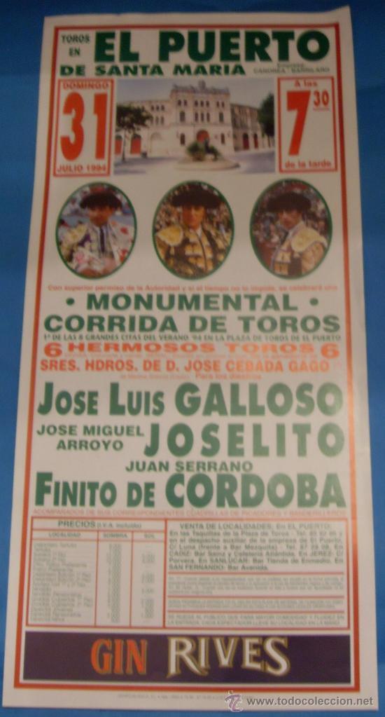 CARTEL DE TOROS. PLAZA DEL PUERTO. GALLOSO, JOSELITO Y FINITO DE CORDOBA. AÑO 1994. (Coleccionismo - Tauromaquia)