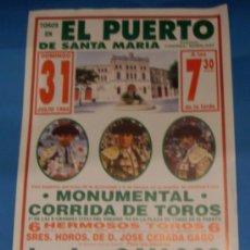 Tauromaquia: CARTEL DE TOROS. PLAZA DEL PUERTO. GALLOSO, JOSELITO Y FINITO DE CORDOBA. AÑO 1994.. Lote 31603392
