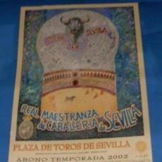 Tauromaquia: CARTEL DE TOROS. PLAZA DE LA MAESTRANZA. ABONO TEMPORADA 2002.. Lote 31664041