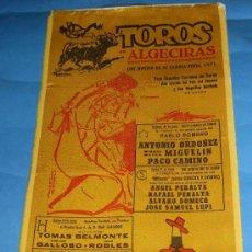 Tauromaquia: CARTEL DE TOROS. PLAZA DE ALGECIRAS. CON MOTIVO DE SU FERIA 1971.. Lote 31675389