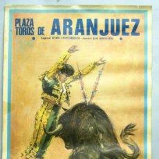 Tauromaquia: CARTEL TOROS PLAZA ARANJUEZ SEPT 1986 ORTEGA CANO ESPARTACO JOSELITO DIB SAAVEDRA. Lote 48313738