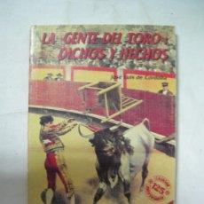 Tauromaquia: LA GENTE DEL TORO DICHOS Y HECHOS POR JOSE LUIS DE CORDOBA 1989. Lote 32144882