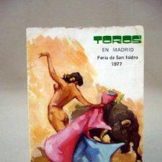 Tauromaquia: PROGRAMA, PROGRAMA DE CORRIDAS, TOROS, SAN ISIDRO, 1977. Lote 32460304