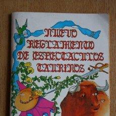 Tauromaquia: NUEVO REGLAMENTO DE ESPECTÁCULOS TAURINOS. CENTENARIO PLAZA DE TOROS DE ALICANTE 1888-1988.. Lote 32644848