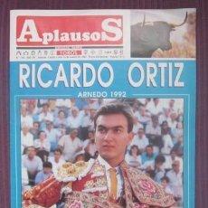Tauromaquia: APLAUSOS - SEMANARIO TAURINO - Nº 785 / 1992 - RICARDO ORTIZ, ZAPATO DE ORO ARNEDO. Lote 32761367