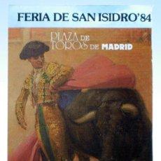 Tauromaquia: PROGRAMA TOROS SAN ISIDRO 84 1984 PLAZA TOROS LAS VENTAS MADRID CORRIDAS Y PRECIOS. Lote 34178526