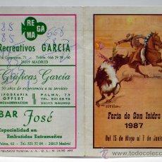 Tauromaquia: PROGRAMA TOROS SAN ISIDRO 87 1987 PLAZA TOROS LAS VENTAS MADRID CORRIDAS BAR JOSÉ PUBLICIDAD. Lote 34178529