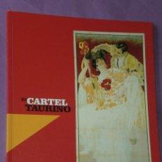 Tauromaquia: EL CARTEL TAURINO.. Lote 33134785