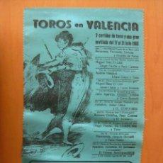 Tauromaquia: CARTEL TOROS VALENCIA .SEDA.1966.EL CORDOBES, CURRO ROMERO,PUERTA,OSTOS,CAMINO,LITRI,TININ,INCLUSERO. Lote 33578677