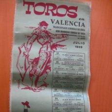 Tauromaquia: CARTEL TOROS VALENCIA .SEDA.1969.APARICIO,FABRA,D.GONZALEZ,PAQUIRRI,PUERTA,CHANITO,TERUEL,ORDOÑEZ,... Lote 33579585