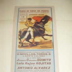 Tauromaquia: CARTEL DE TOROS PEQUEÑO. PLAZA DEL PUERTO. 1961. QUINITO, ROJITAS, ANTONIO ALVAREZ. . Lote 33629279