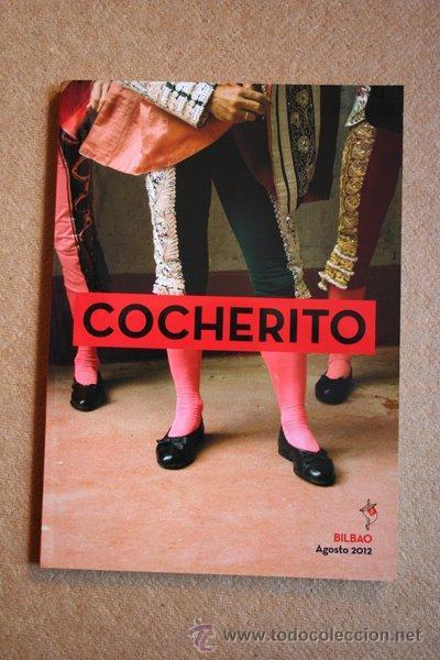 COCHERITO. BILBAO. AGOSTO 2012. (Coleccionismo - Tauromaquia)
