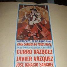 Tauromaquia: CARTEL DE TOROS. PLAZA DE MADRID. 1994. CURRO VAZQUEZ, JAVIER VAZQUEZ, JOSE IGNACIO SANCHEZ. . Lote 33814057