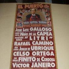 Tauromaquia: CARTEL DE TOROS. PLAZA DEL PUERTO DE SANTA MARIA. 1998. GALLOSO, NIÑO DE LA CAPEA, LITRI, CAMINO.... Lote 33892085