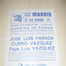Tauromaquia: CARTEL DE TOROS. PLAZA DE MADRID. 1990. JOSE LUIS PARADA, CURRO VAZQUEZ, PEPE LUIS VAZQUEZ. . Lote 33892506