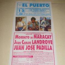 Tauromaquia: CARTEL DE TOROS. PLAZA DEL PUERTO. 1992. MORENITO DE MARACAY, LANDROVE, PADILLA. . Lote 33976423