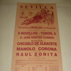 Tauromaquia: CARTEL DE TOROS. PLAZA DE SEVILLA. 1987. CHICUELO DE ALBACETE, MANOLO CORONA, RAUL ZORITA. . Lote 33977227