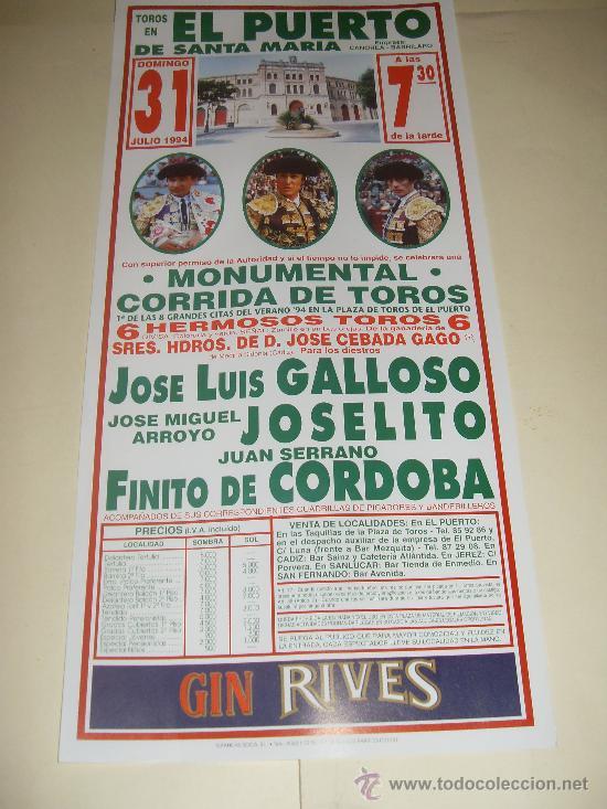 CARTEL DE TOROS. PLAZA DEL PUERTO. 1994. GALLOSO, JOSELITO, FINITO DE CORDOBA. (Coleccionismo - Tauromaquia)