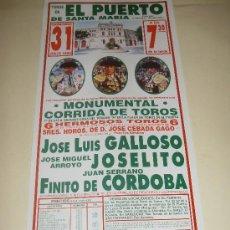 Tauromaquia: CARTEL DE TOROS. PLAZA DEL PUERTO. 1994. GALLOSO, JOSELITO, FINITO DE CORDOBA. . Lote 33977767