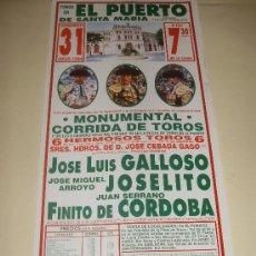 Tauromaquia: CARTEL DE TOROS. PLAZA DEL PUERTO. 1994. GALLOSO, JOSELITO, FINITO DE CORDOBA. . Lote 33977772