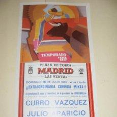 Tauromaquia: CARTEL DE TOROS. PLAZA DE MADRID. 1989. CURRO VAZQUEZ, JULIO APARICIO. . Lote 33993082