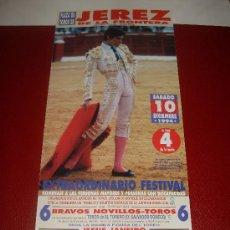 Tauromaquia: CARTEL DE TOROS. PLAZA DE JEREZ. 1994. JESULIN DE UBRIQUE. . Lote 34088321