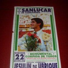 Tauromaquia: CARTEL DE TOROS. PLAZA DE SANLUCAR. 1994. JESULIN DE UBRIQUE. . Lote 34103368