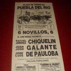 Tauromaquia: CARTEL DE TOROS. PLAZA DE PUEBLA DEL RIO. 1989. CHIQUELIN, GALANTE, DE PAULOBA. . Lote 34120349
